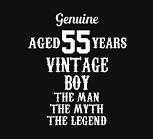GENUINE AGED 55 YEARS VINTAGE BOY THE MAN THE MYTH THE LEGEND Unisex T-Shirt
