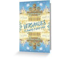 Versailles Is Always A Good Idea Golden Gate Greeting Card