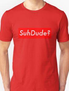 SuhDude Sticker (Preme x Getter) Unisex T-Shirt