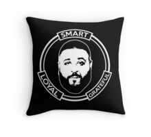 Smart Loyal Grateful - DJ Khaled Throw Pillow