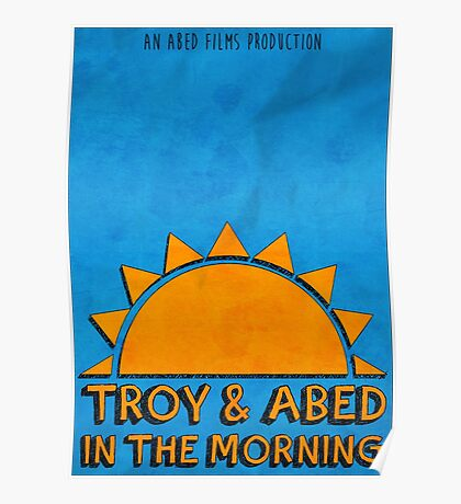 Community - Troy and Abed in the morning Poster
