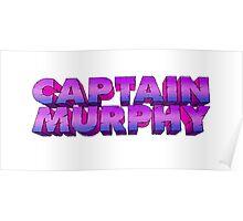 CAPTAIN MURPHY FONT Poster