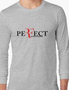 Perfect ( roger federer )  T-Shirt