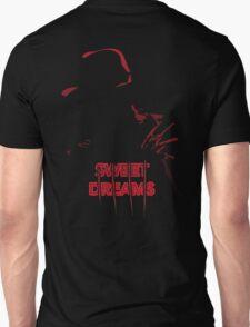 Sweet Dreams... oh really? T-Shirt