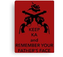 Keep KA - black edition Canvas Print