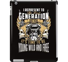 Its time to be Young Wild and Free iPad Case/Skin