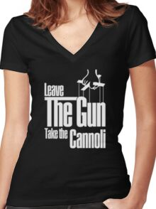 Leave the gun take the cannoli Women's Fitted V-Neck T-Shirt