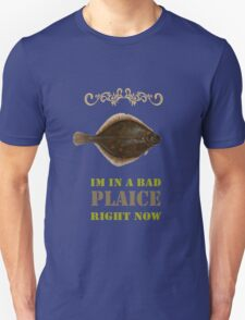 Im in a bad Plaice  T-Shirt