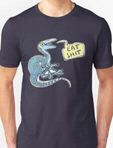 eat shit Unisex T-Shirt