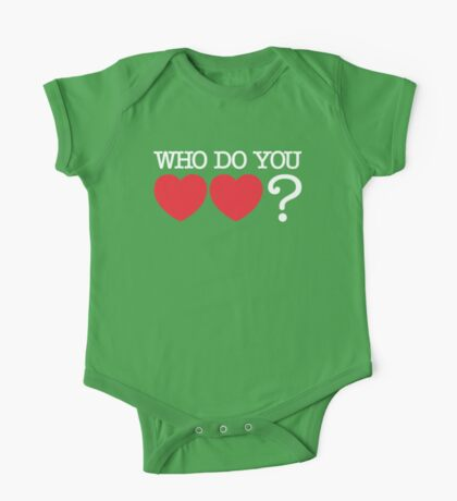 WHO Do You Love? One Piece - Short Sleeve