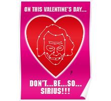Sirius pun Valentine Poster