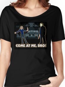 It's Halloween, Come At Me Bro! Women's Relaxed Fit T-Shirt