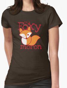 I'm a FOXY Moron with cute fox T-Shirt