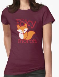I'm a FOXY Moron with cute fox T-Shirt