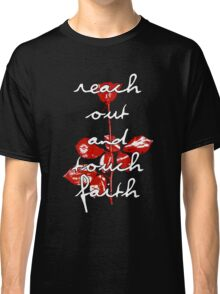 Reach out and touch faith Classic T-Shirt