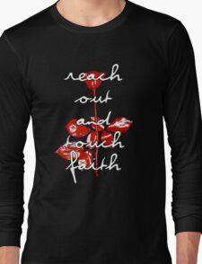 Reach out and touch faith Long Sleeve T-Shirt