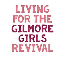 Living for the GG revival Photographic Print