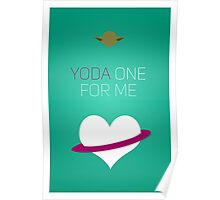 Yoda One For Me - Star Wars Love Poster