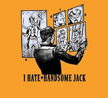 "I ""hate"" Handsome Jack Unisex T-Shirt"