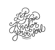 Let Hope Anchor Your Soul. by maddybakes