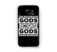 Conor Mcgregor, Gods Recognise Gods Samsung Galaxy Case/Skin