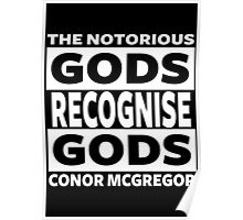 Conor Mcgregor, Gods Recognise Gods Poster