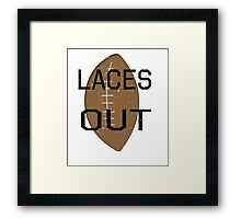 Laces Out, Dan Framed Print