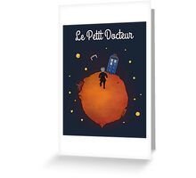 Le Petit Docteur Greeting Card