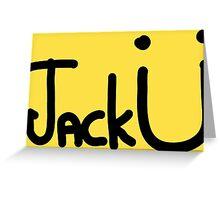 Jack Ü / Skrillex & Diplo Greeting Card