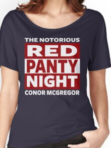 Conor Mcgregor, Red Panty Night Women's Relaxed Fit T-Shirt