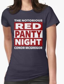 Conor Mcgregor, Red Panty Night Womens Fitted T-Shirt