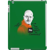 """""""You Must Respect The Chemistry!"""" iPad Case/Skin"""