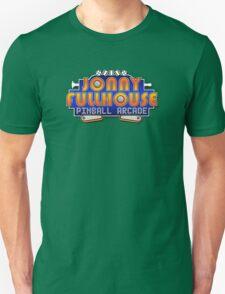 The World Famous Jonny Fullhouse Pinball Arcade T-Shirt