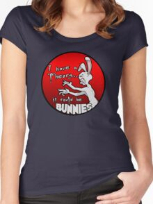 I have a theory; it could be bunnies. Women's Fitted Scoop T-Shirt