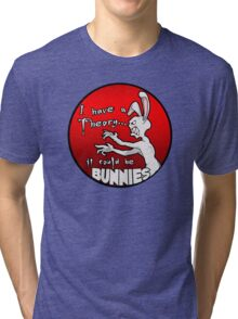 I have a theory; it could be bunnies. Tri-blend T-Shirt
