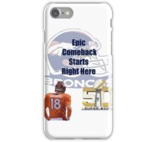 Peyton Manning's Super Bowl Comeback  iPhone Case/Skin