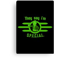 They Say I'm Special! - Fallout Canvas Print