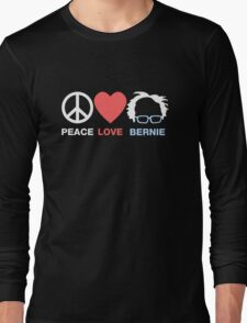 Peace, Love, Bernie Long Sleeve T-Shirt