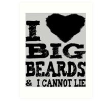 Love Big Beards Art Print