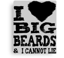 Love Big Beards Canvas Print
