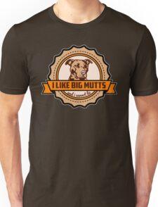 I Like Big Mutts Unisex T-Shirt