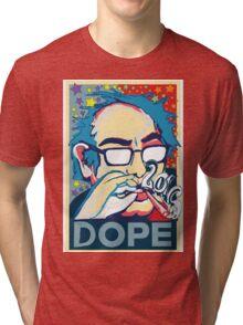 BERNIE IS DOPE  Tri-blend T-Shirt