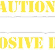 Caution: Explosive Dolts Sticker