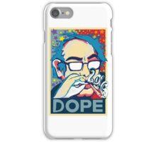 BERNIE IS DOPE  iPhone Case/Skin