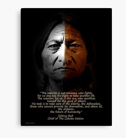 Sitting Bull Warrior quote. Poster Canvas Print