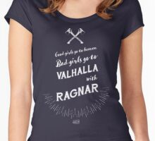 Bad girls go to Valhalla... with Ragnar! Women's Fitted Scoop T-Shirt