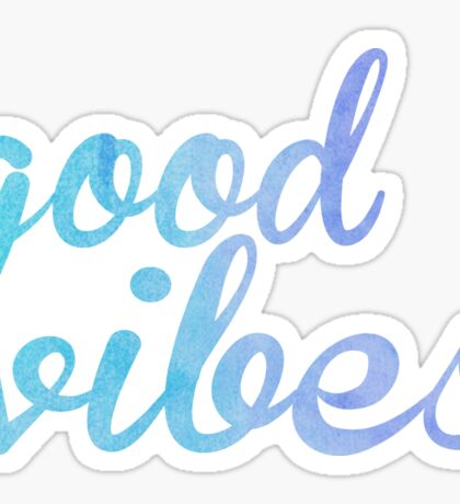 Good Vibes watercolor blue Sticker