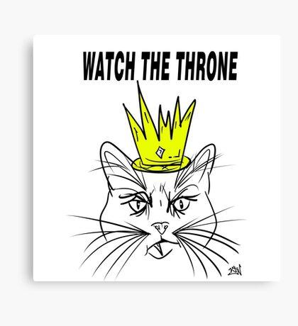 Watch The Throne- Cat Design Canvas Print