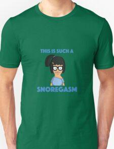 Tina Belcher - snoregasm T-Shirt