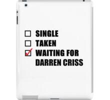 Waiting For Darren Criss iPad Case/Skin